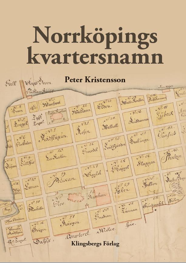 """Omslaget till boken """"Norrköpings kvartersnamn"""""""